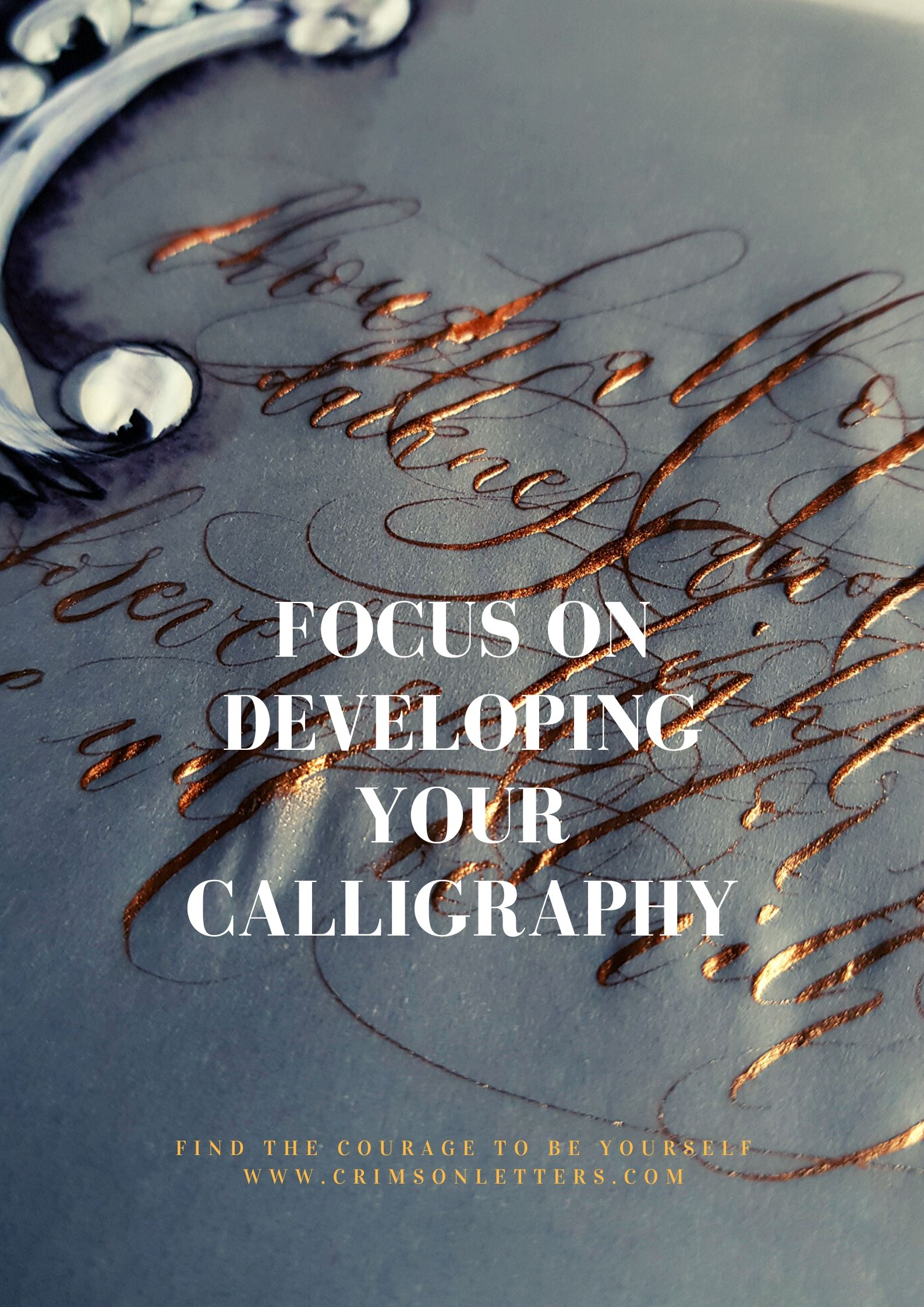 Develop your calligraphy skills