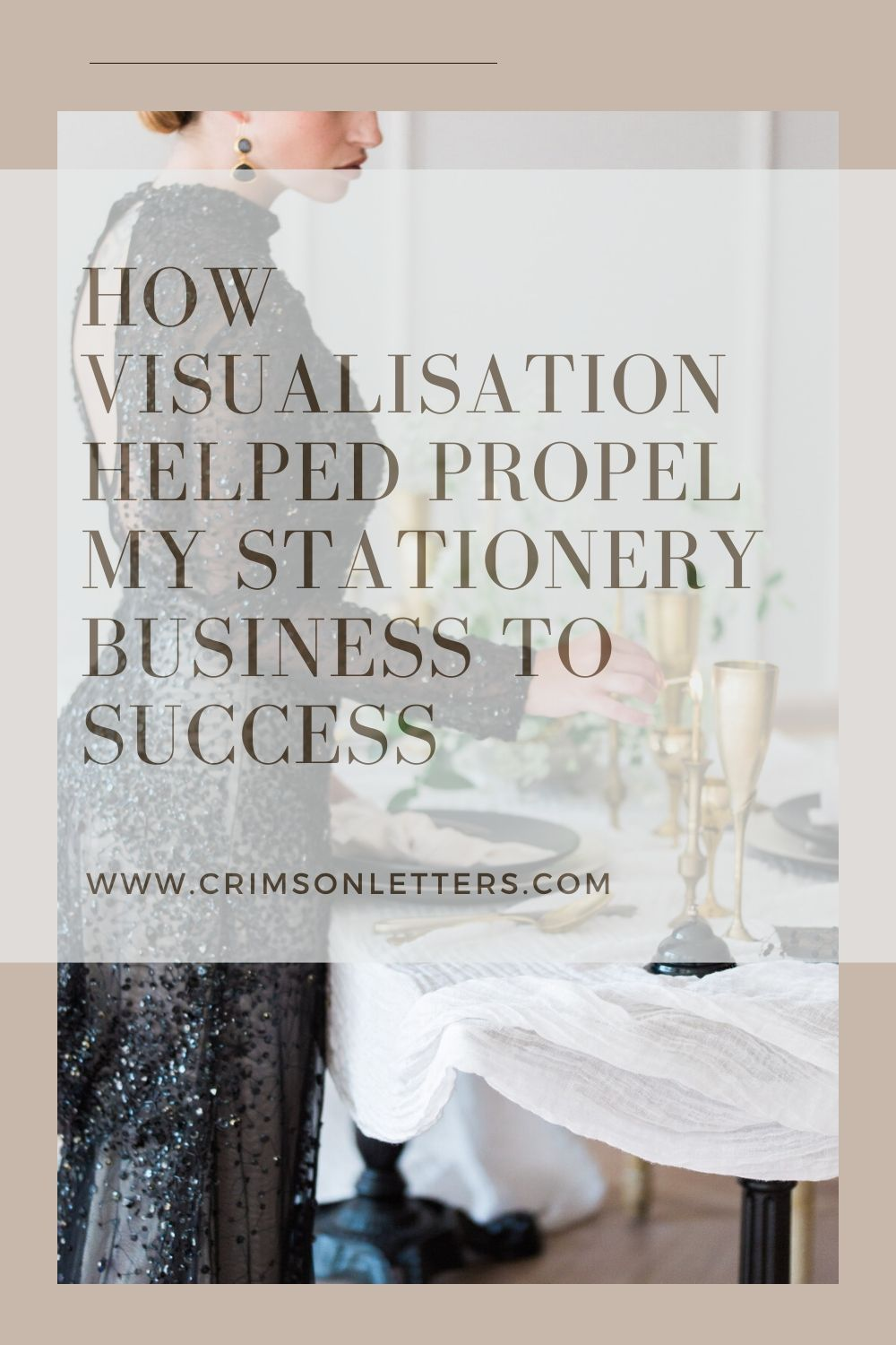 How visualisation helped propel my wedding stationery business forward